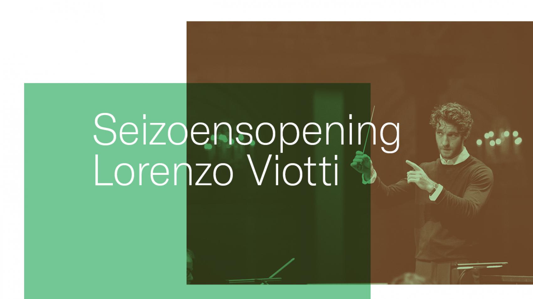 Lorenzo Viotti dirigeert Verdi en Strauss