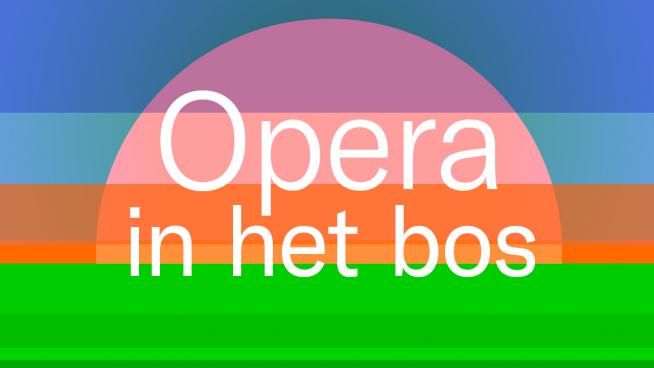 Opera in het Bos