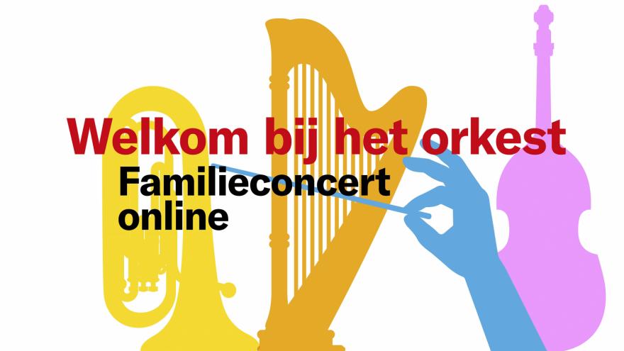 Gratis familieconcert Welkom bij het Orkest online van 11 t/m 18 april